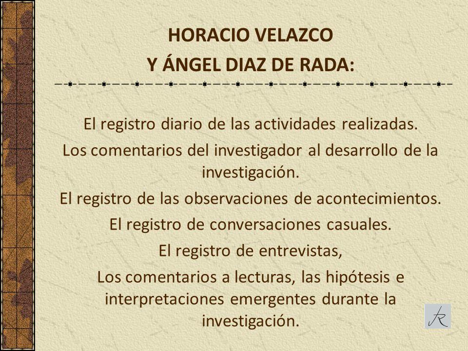 HORACIO VELAZCO Y ÁNGEL DIAZ DE RADA: