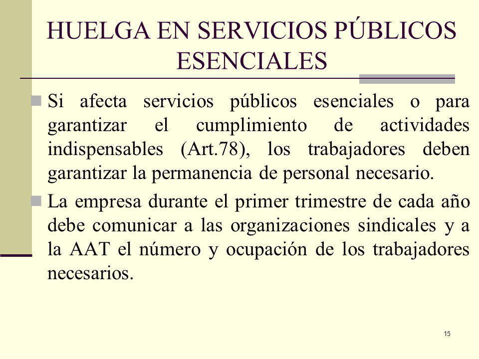 HUELGA EN SERVICIOS PÚBLICOS ESENCIALES