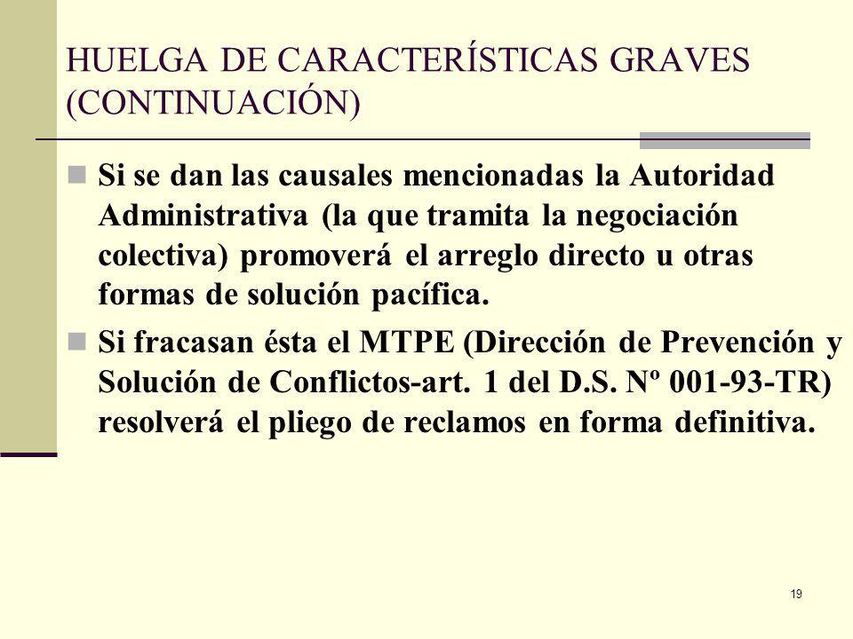HUELGA DE CARACTERÍSTICAS GRAVES (CONTINUACIÓN)