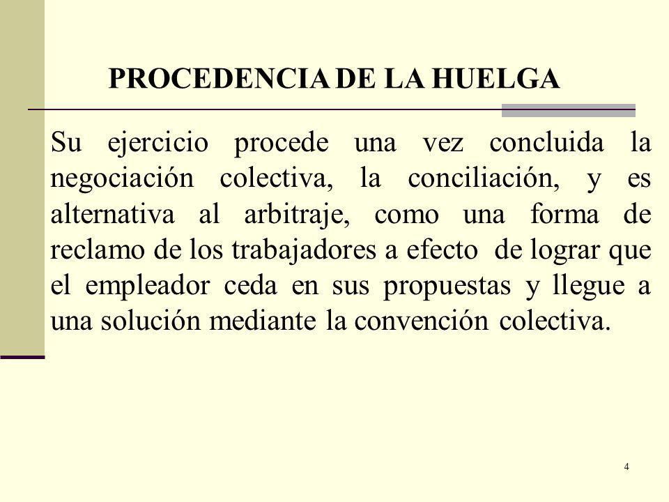PROCEDENCIA DE LA HUELGA