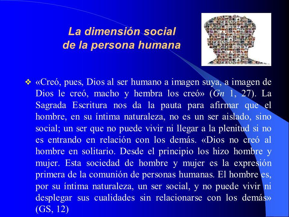 La dimensión social de la persona humana
