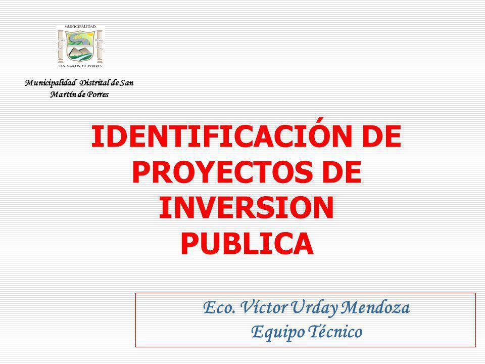IDENTIFICACIÓN DE PROYECTOS DE INVERSION PUBLICA