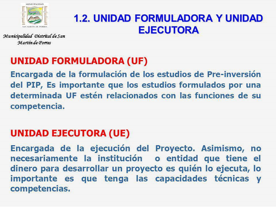 1.2. UNIDAD FORMULADORA Y UNIDAD EJECUTORA