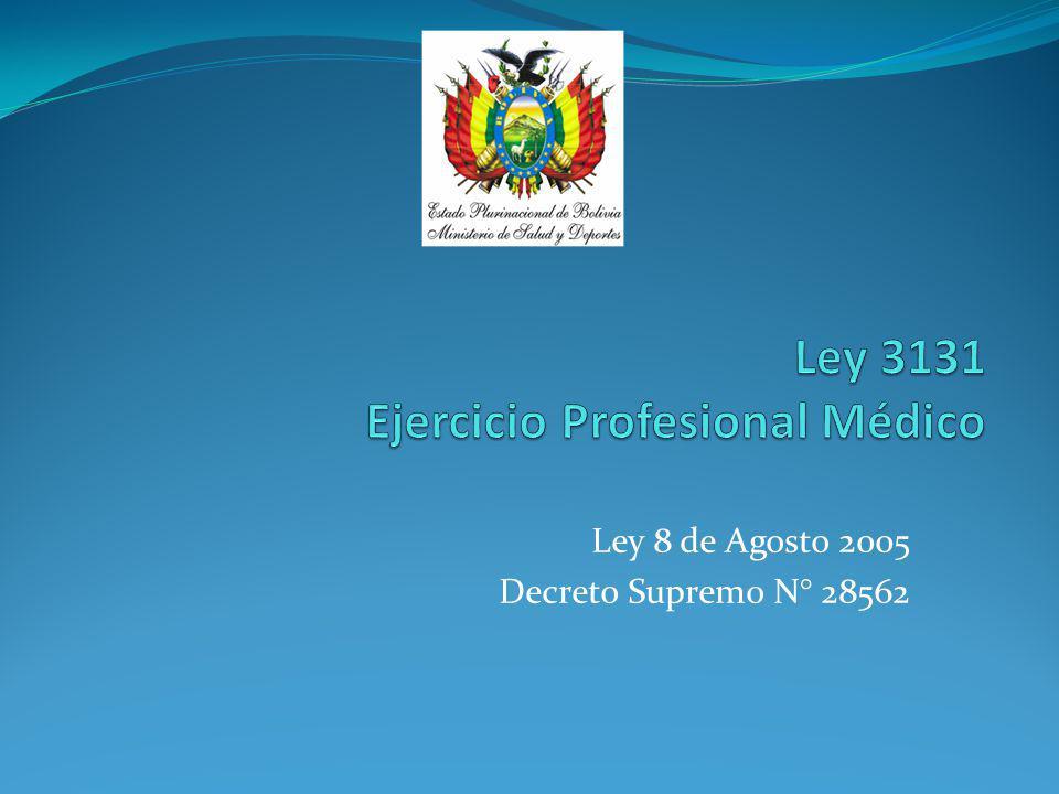 Ley 3131 Ejercicio Profesional Médico