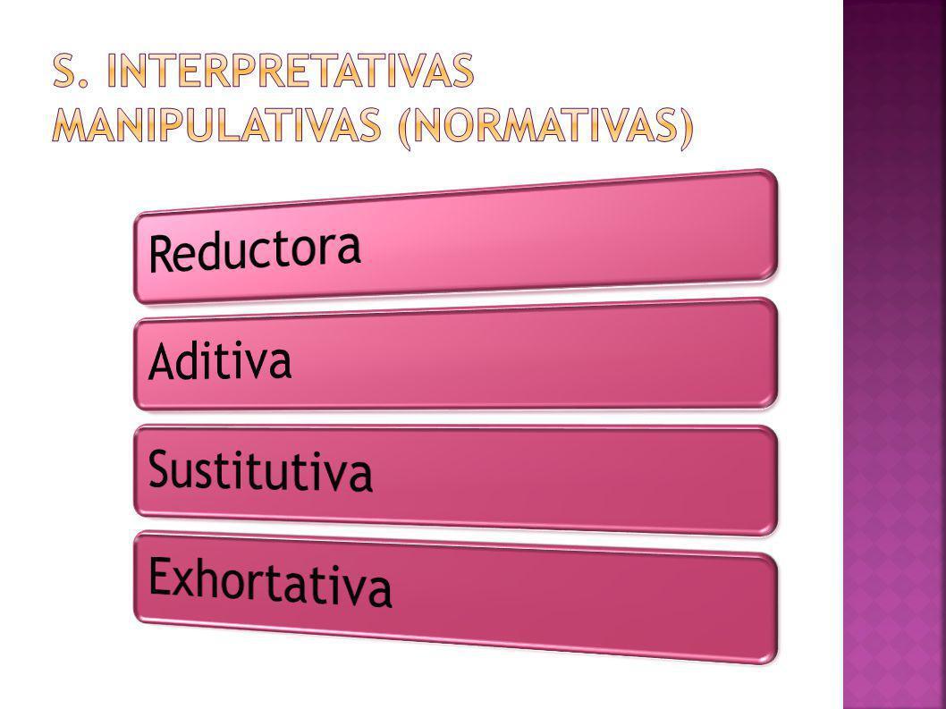 s. Interpretativas manipulativas (normativas)