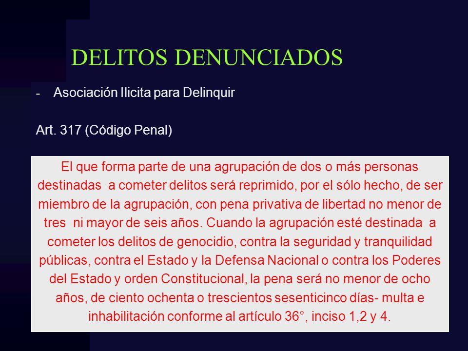 DELITOS DENUNCIADOS Asociación Ilicita para Delinquir
