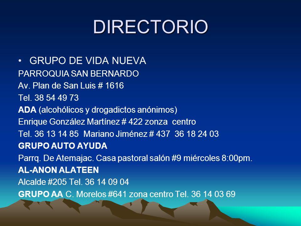 DIRECTORIO GRUPO DE VIDA NUEVA PARROQUIA SAN BERNARDO