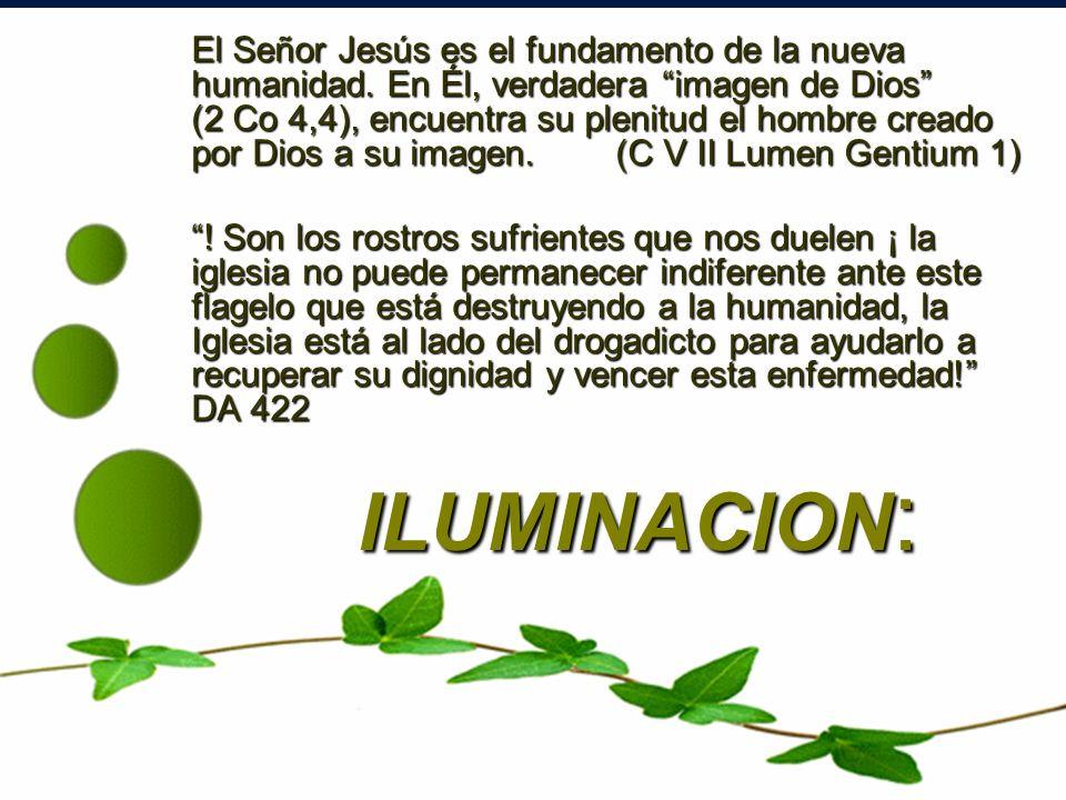 El Señor Jesús es el fundamento de la nueva humanidad