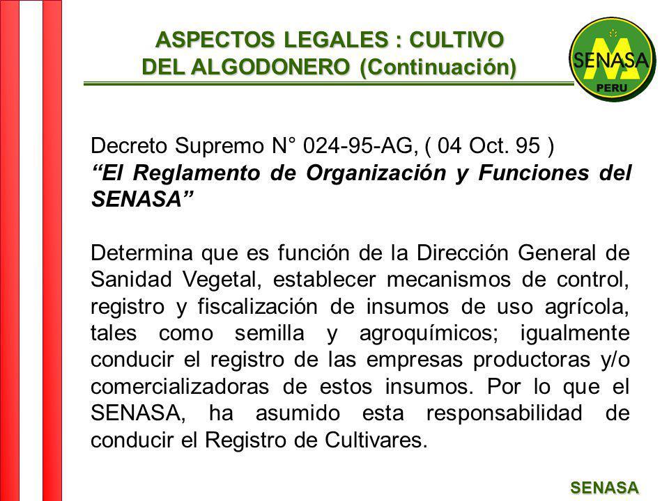 ASPECTOS LEGALES : CULTIVO DEL ALGODONERO (Continuación)