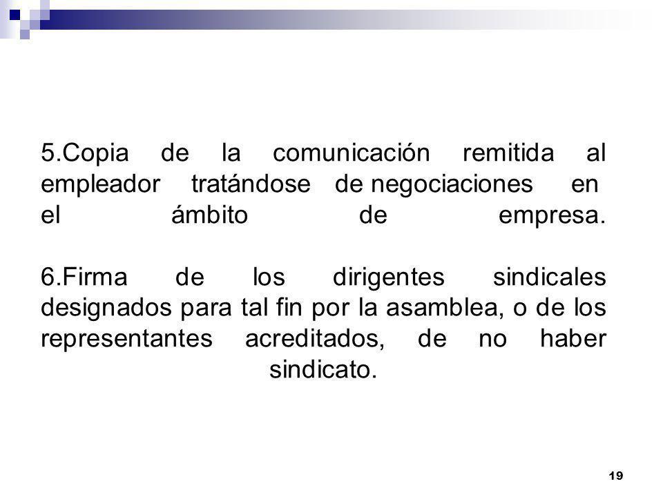 5.Copia de la comunicación remitida al empleador tratándose de negociaciones en el ámbito de empresa.