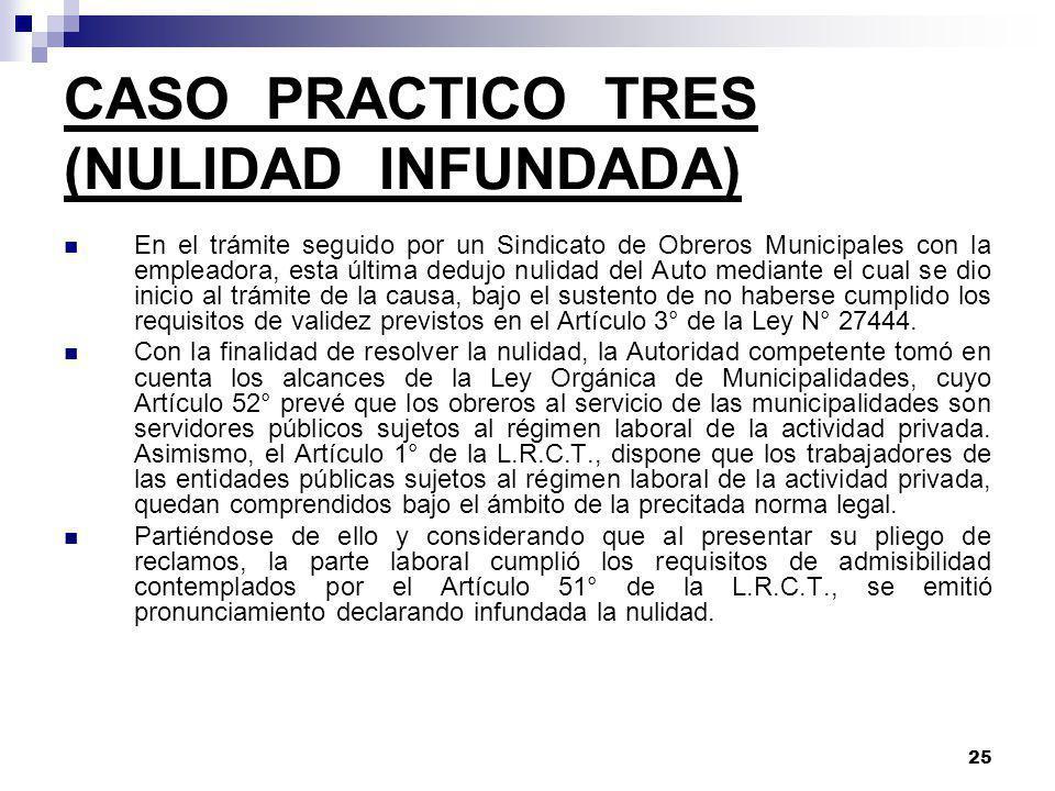 CASO PRACTICO TRES (NULIDAD INFUNDADA)