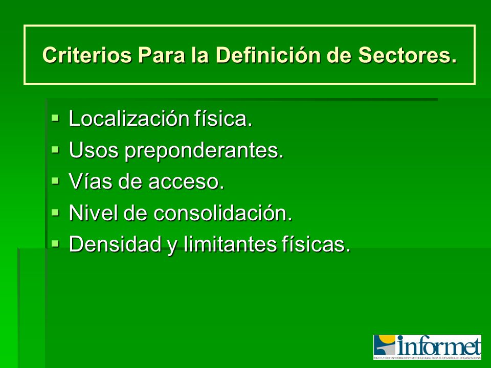Criterios Para la Definición de Sectores.
