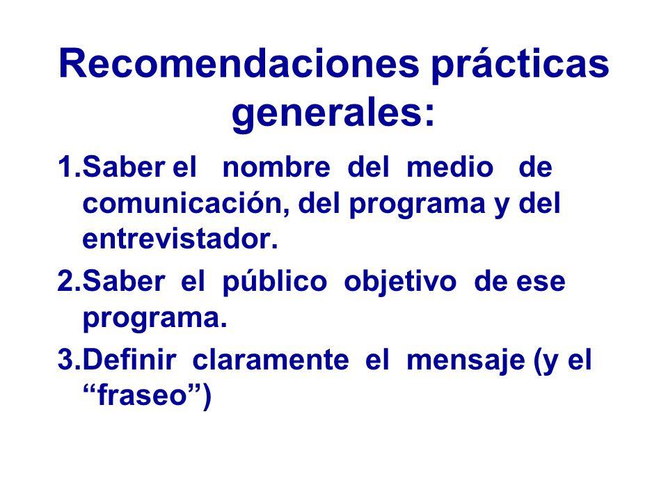 Recomendaciones prácticas generales: