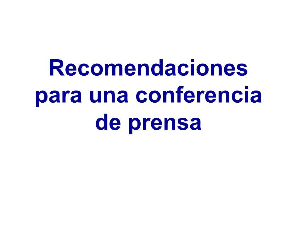 Recomendaciones para una conferencia de prensa