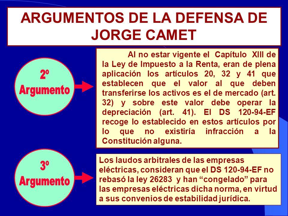 ARGUMENTOS DE LA DEFENSA DE JORGE CAMET