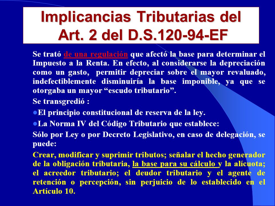 Implicancias Tributarias del Art. 2 del D.S.120-94-EF