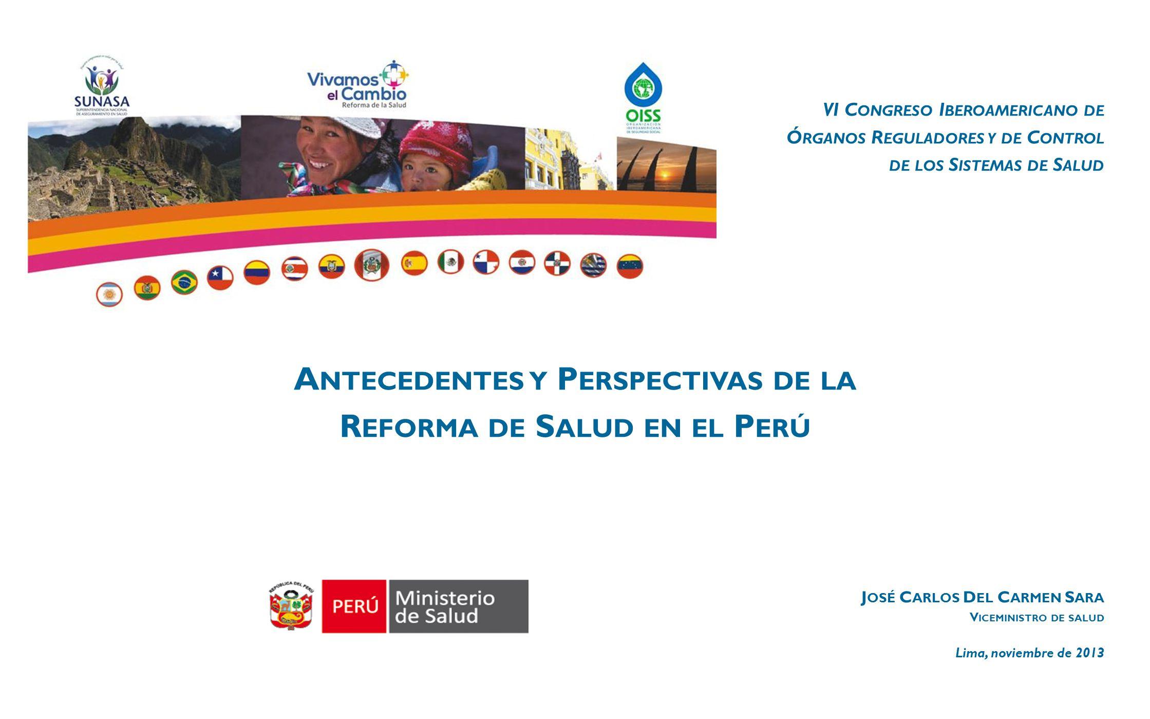 Antecedentes y Perspectivas de la Reforma de Salud en el Perú