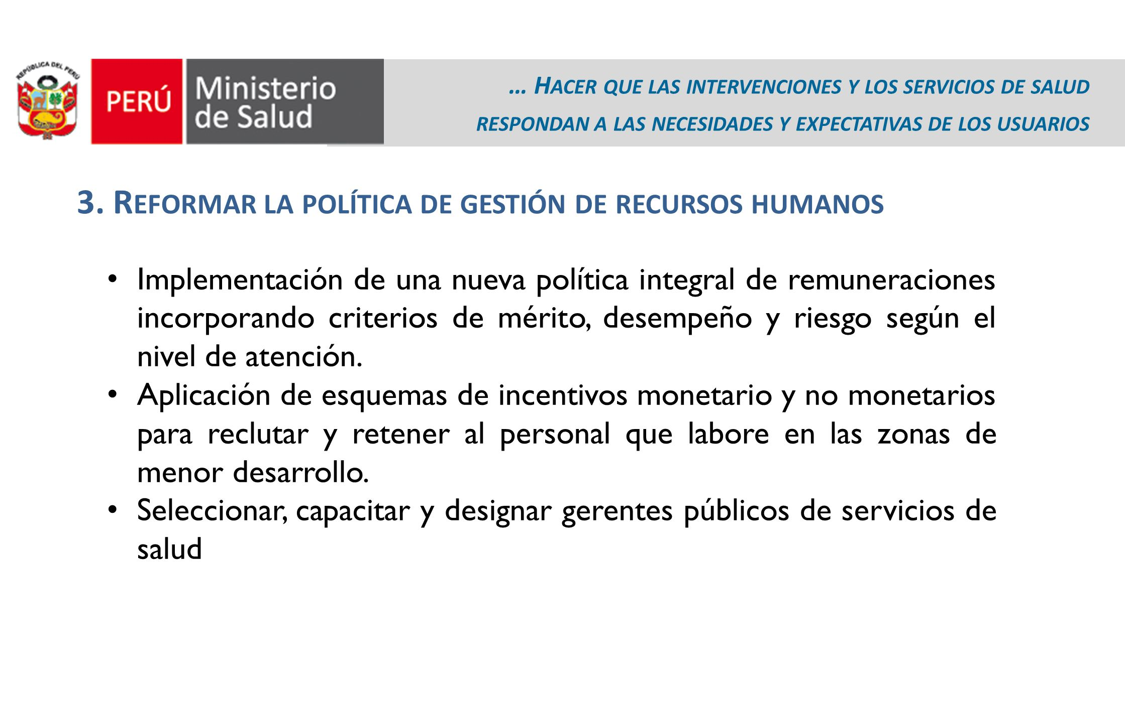 3. Reformar la política de gestión de recursos humanos