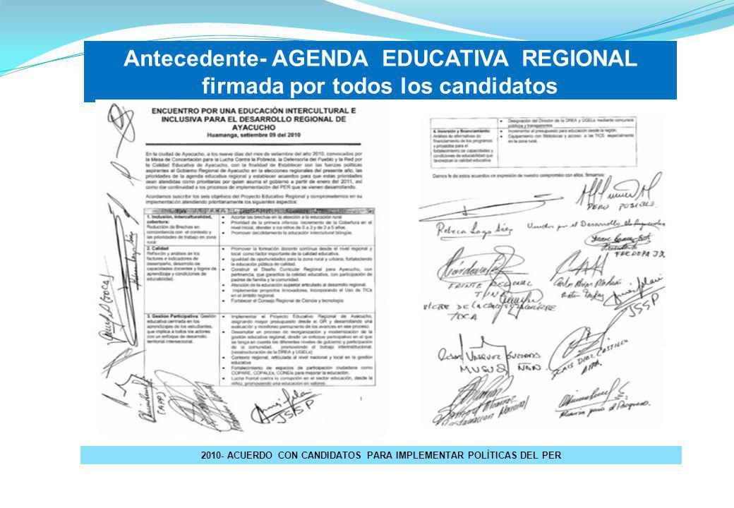 2010- ACUERDO CON CANDIDATOS PARA IMPLEMENTAR POLÌTICAS DEL PER
