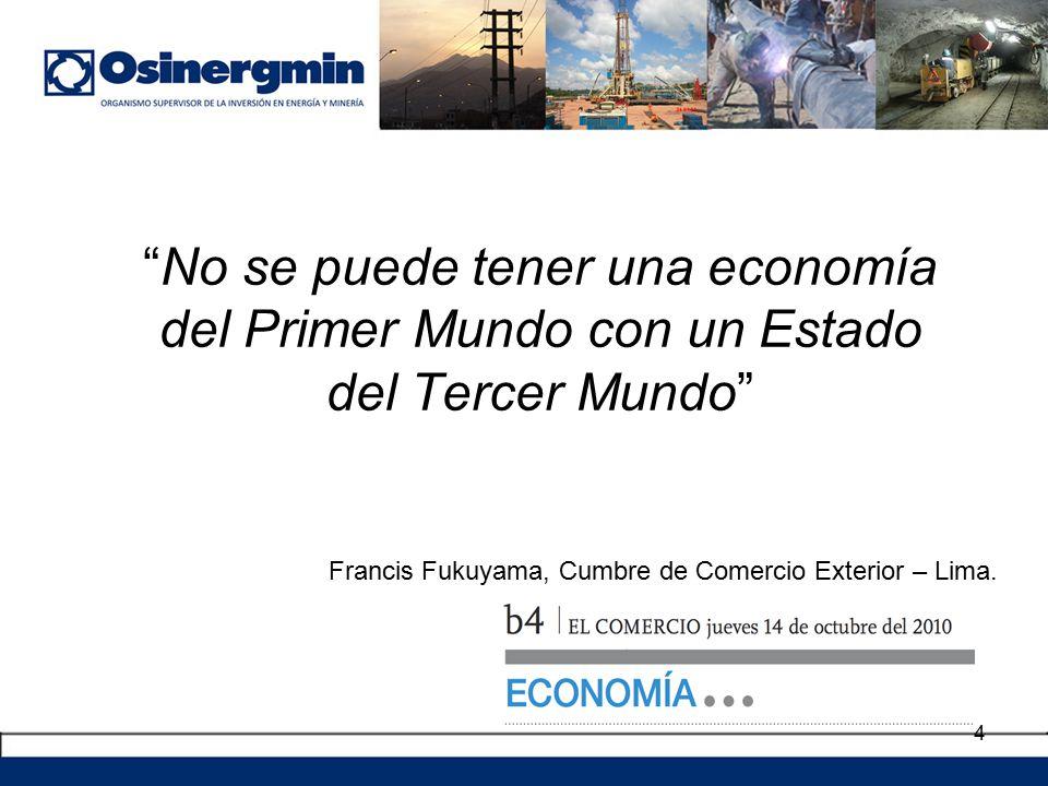 No se puede tener una economía del Primer Mundo con un Estado del Tercer Mundo
