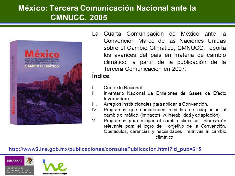 México: Tercera Comunicación Nacional ante la CMNUCC, 2005