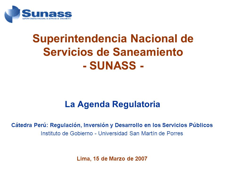 Superintendencia Nacional de Servicios de Saneamiento - SUNASS -
