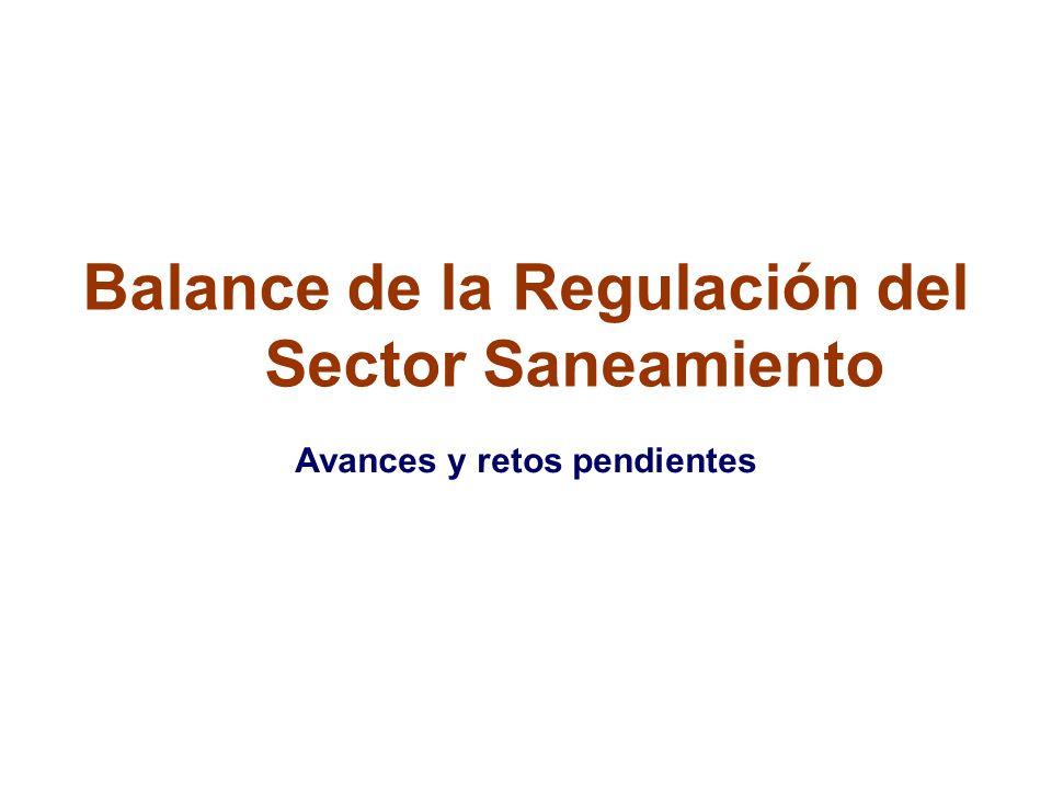 Balance de la Regulación del Sector Saneamiento