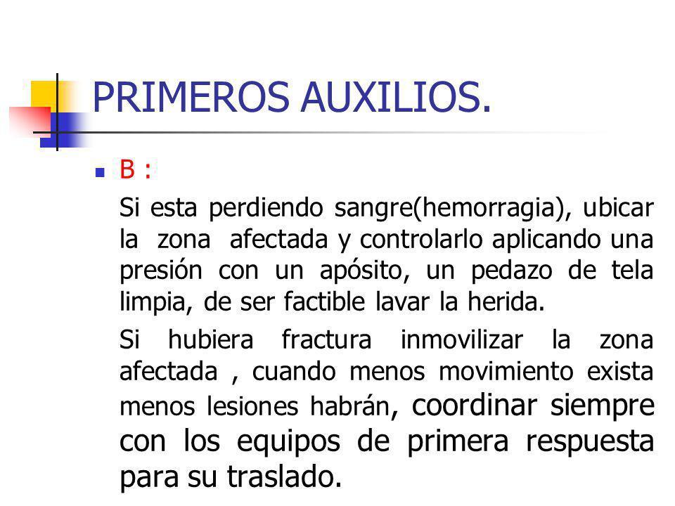 PRIMEROS AUXILIOS. B :