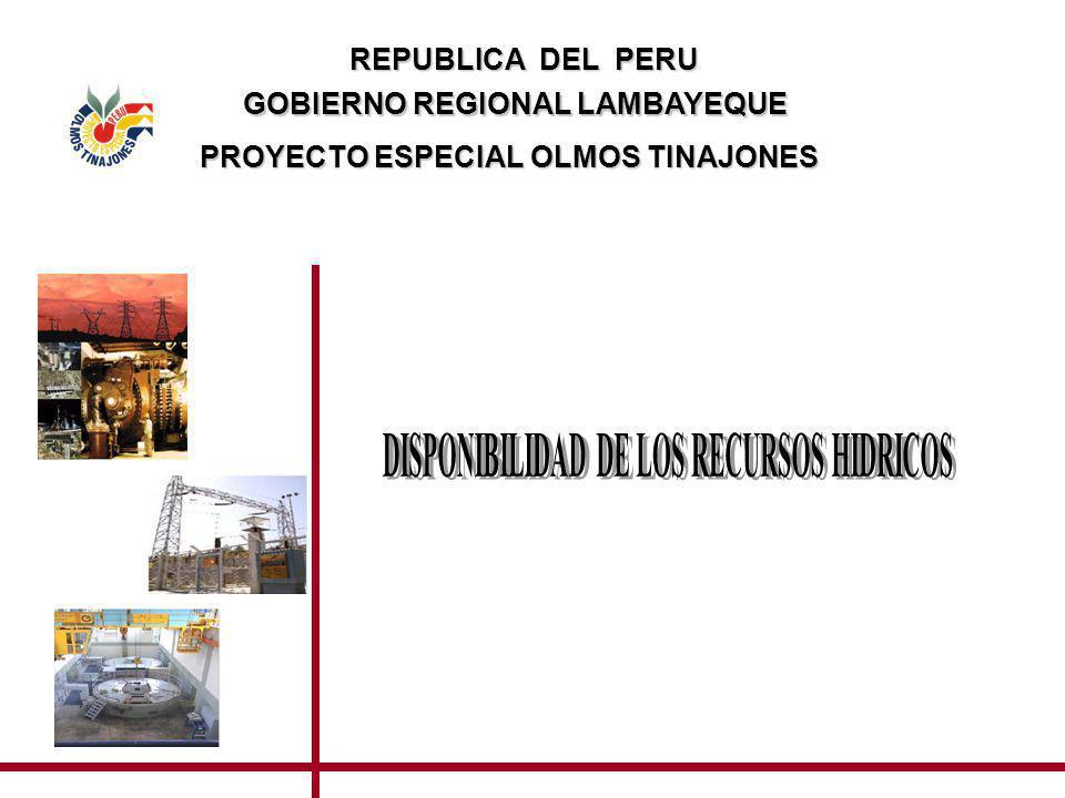 GOBIERNO REGIONAL LAMBAYEQUE DISPONIBILIDAD DE LOS RECURSOS HIDRICOS