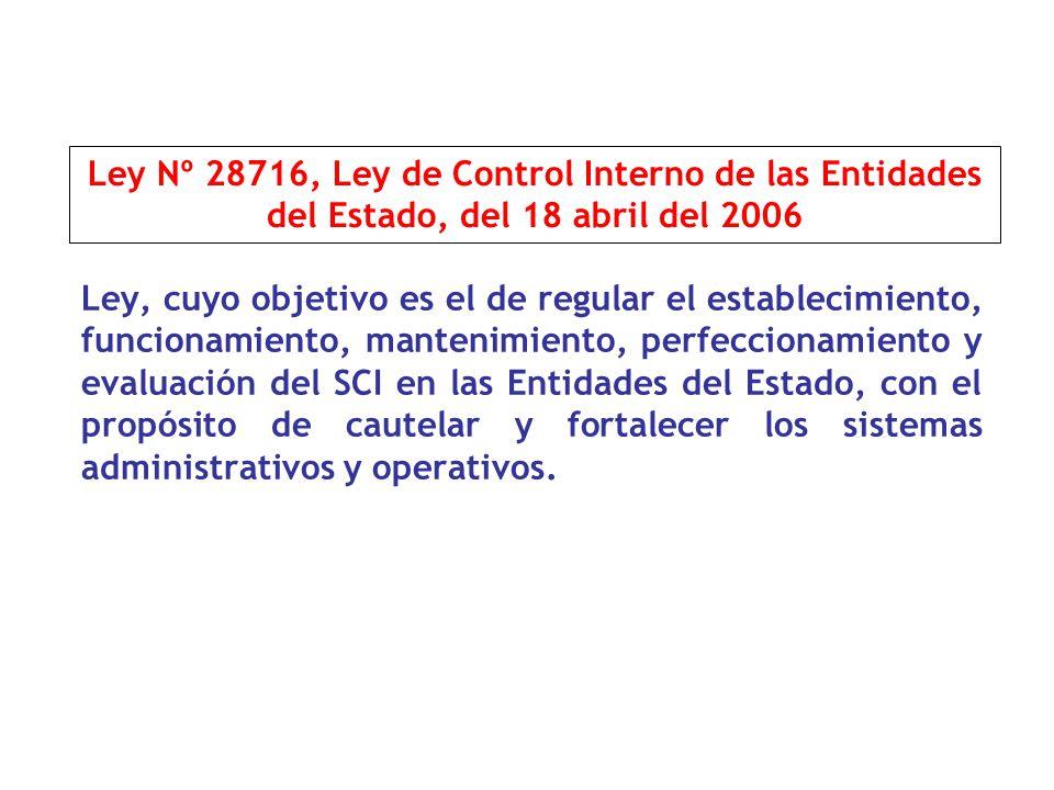 Ley Nº 28716, Ley de Control Interno de las Entidades del Estado, del 18 abril del 2006