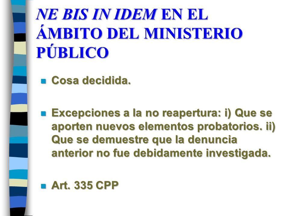 NE BIS IN IDEM EN EL ÁMBITO DEL MINISTERIO PÚBLICO