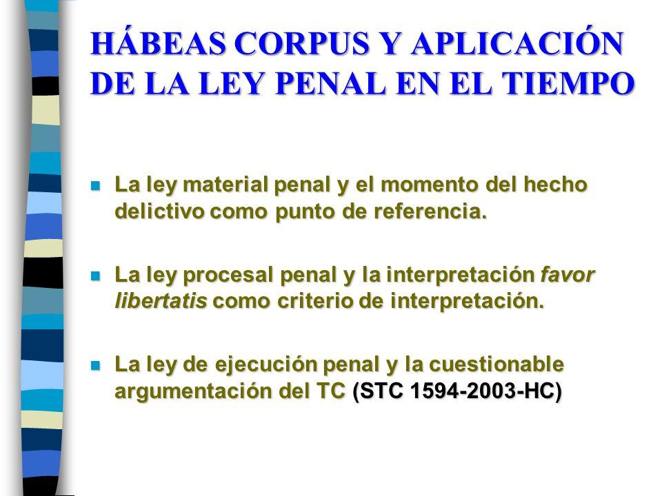 HÁBEAS CORPUS Y APLICACIÓN DE LA LEY PENAL EN EL TIEMPO