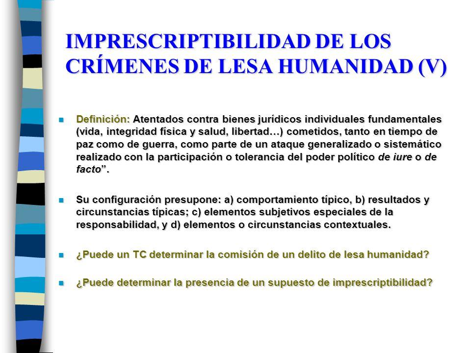IMPRESCRIPTIBILIDAD DE LOS CRÍMENES DE LESA HUMANIDAD (V)