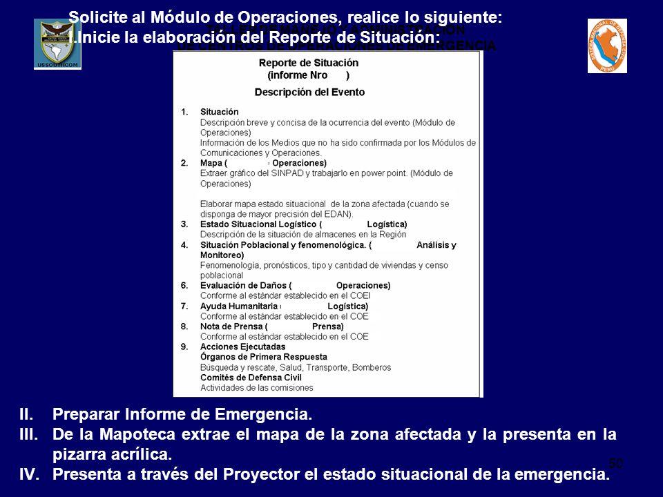Solicite al Módulo de Operaciones, realice lo siguiente: