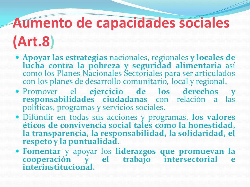 Aumento de capacidades sociales (Art.8)