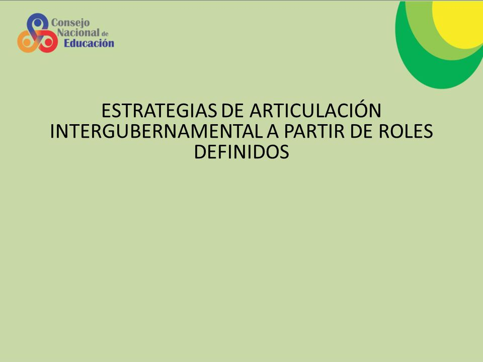ESTRATEGIAS DE ARTICULACIÓN INTERGUBERNAMENTAL A PARTIR DE ROLES DEFINIDOS