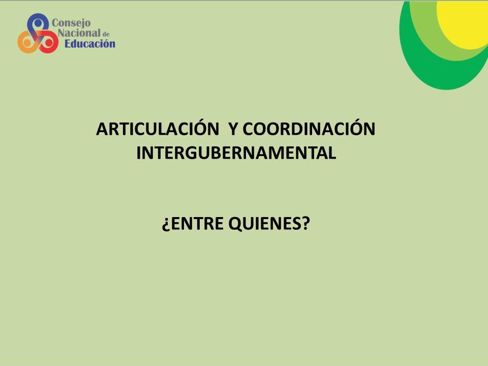 ARTICULACIÓN Y COORDINACIÓN INTERGUBERNAMENTAL