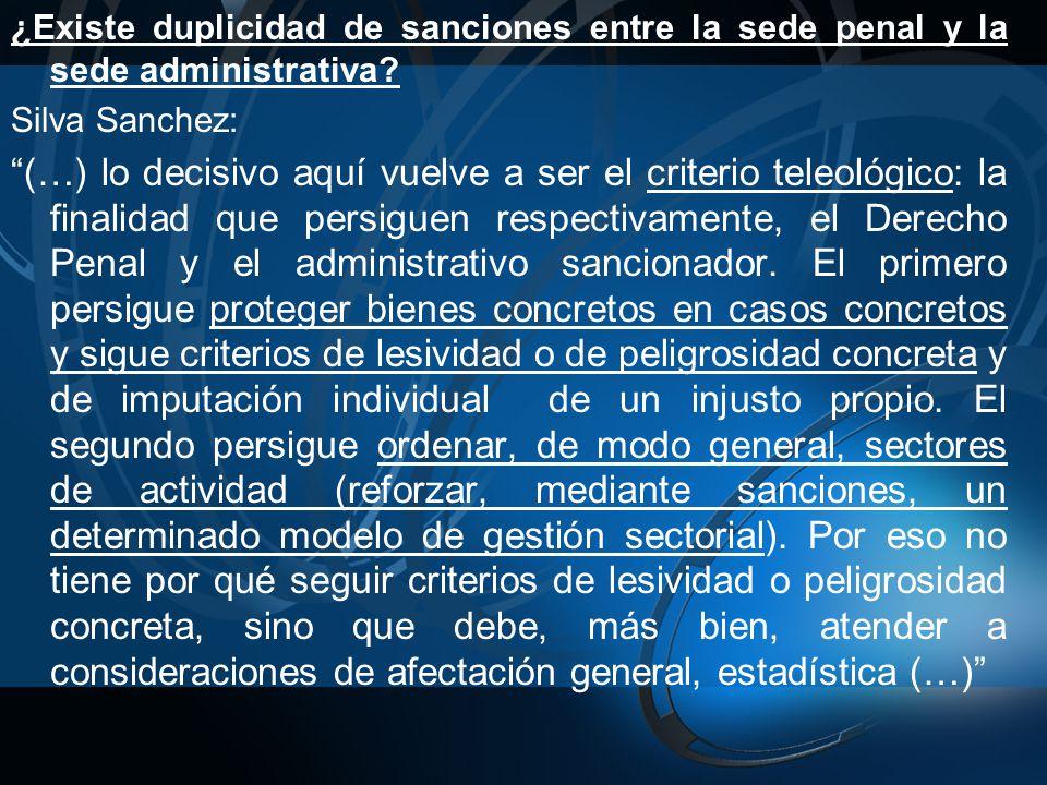 ¿Existe duplicidad de sanciones entre la sede penal y la sede administrativa