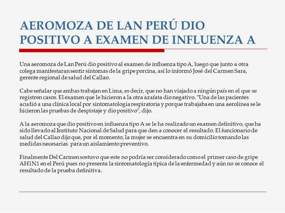 AEROMOZA DE LAN PERÚ DIO POSITIVO A EXAMEN DE INFLUENZA A