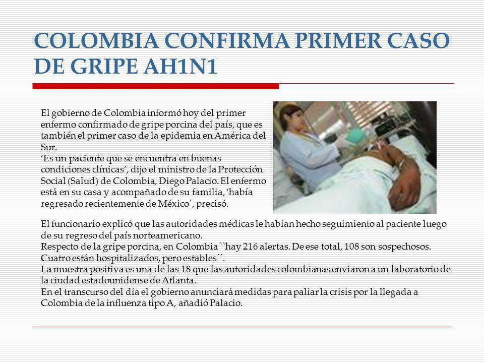 COLOMBIA CONFIRMA PRIMER CASO DE GRIPE AH1N1