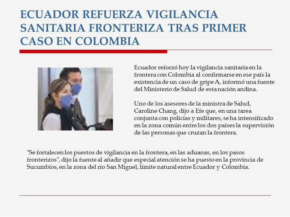 ECUADOR REFUERZA VIGILANCIA SANITARIA FRONTERIZA TRAS PRIMER CASO EN COLOMBIA