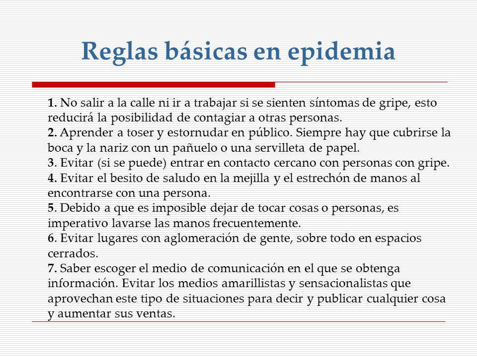 Reglas básicas en epidemia