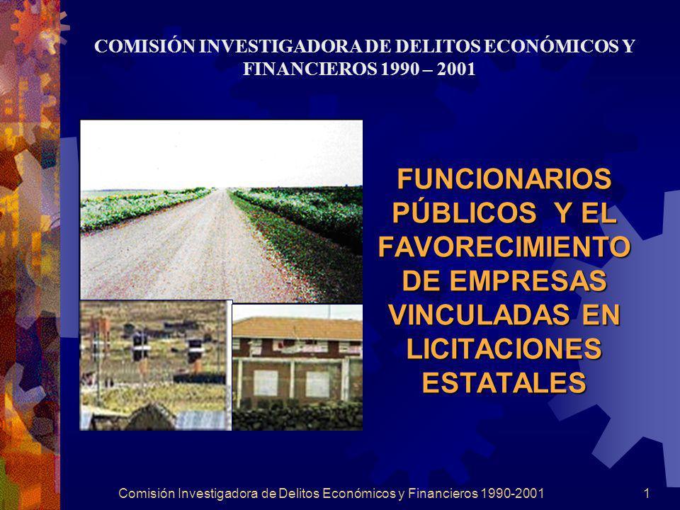 COMISIÓN INVESTIGADORA DE DELITOS ECONÓMICOS Y FINANCIEROS 1990 – 2001