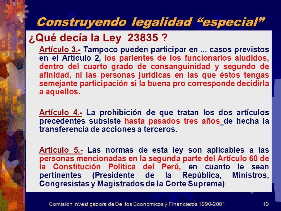Construyendo legalidad especial