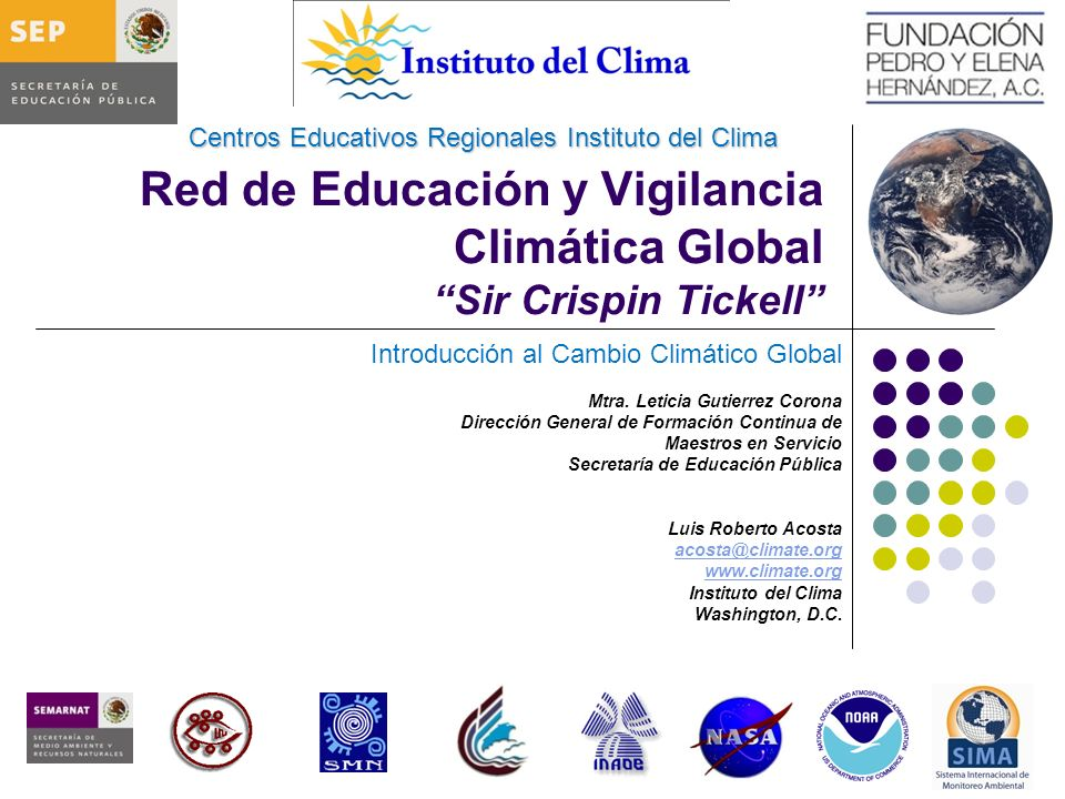 Red de Educación y Vigilancia Climática Global Sir Crispin Tickell