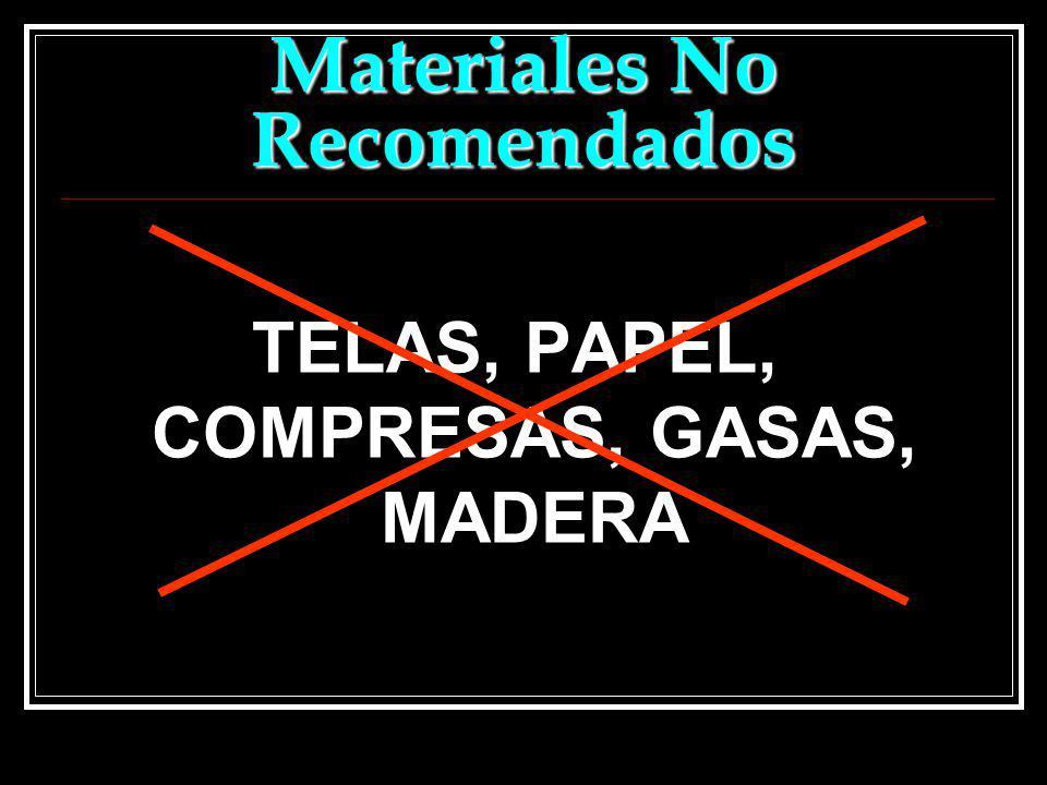 Materiales No Recomendados