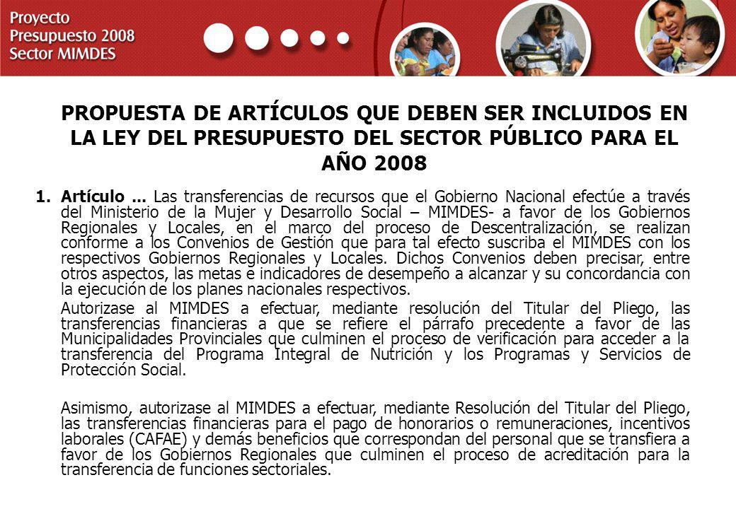PROPUESTA DE ARTÍCULOS QUE DEBEN SER INCLUIDOS EN LA LEY DEL PRESUPUESTO DEL SECTOR PÚBLICO PARA EL AÑO 2008
