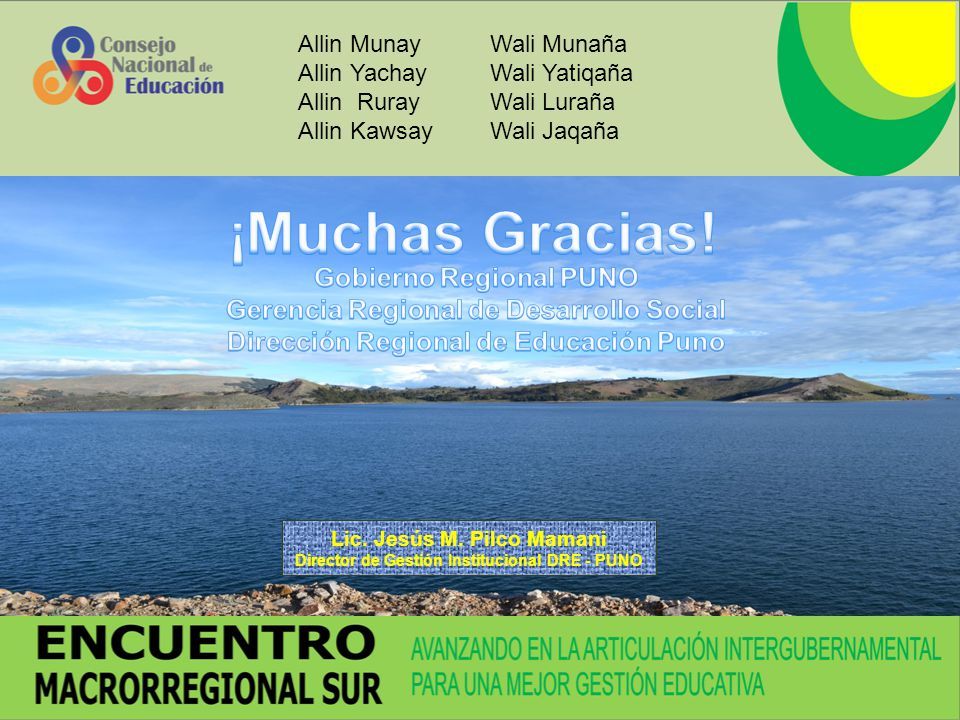 ¡Muchas Gracias! Gobierno Regional PUNO