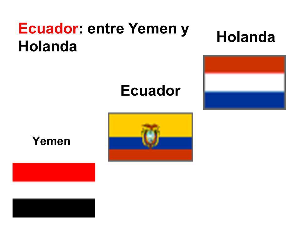 Ecuador: entre Yemen y Holanda Holanda