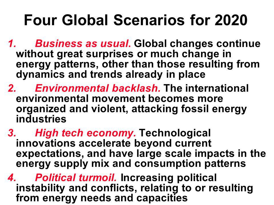 Four Global Scenarios for 2020